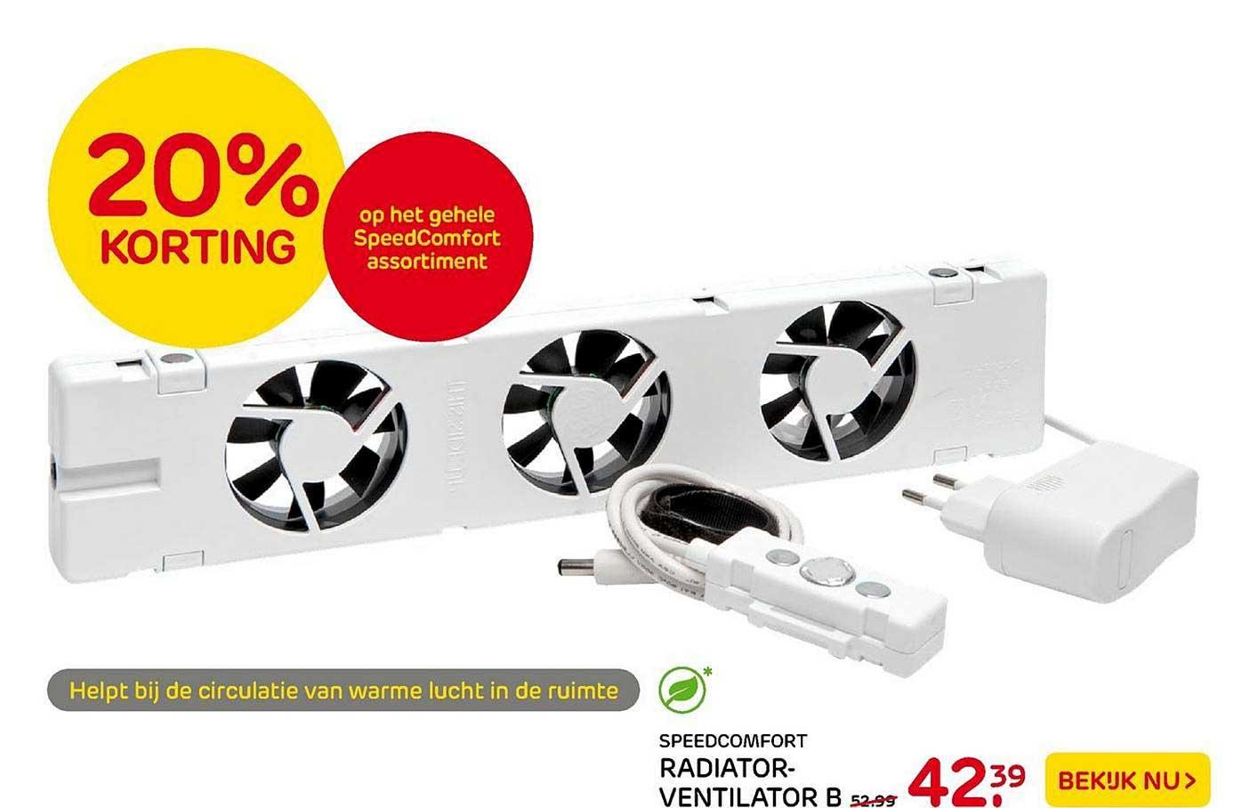 Praxis Speedcomfort Radiatorventilator B 20% Korting