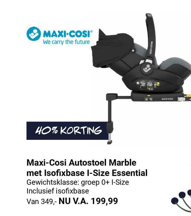 Van Asten Maxi-Cosi Autostoel Marble Met Isofixbase I-Size Essential 40% Korting