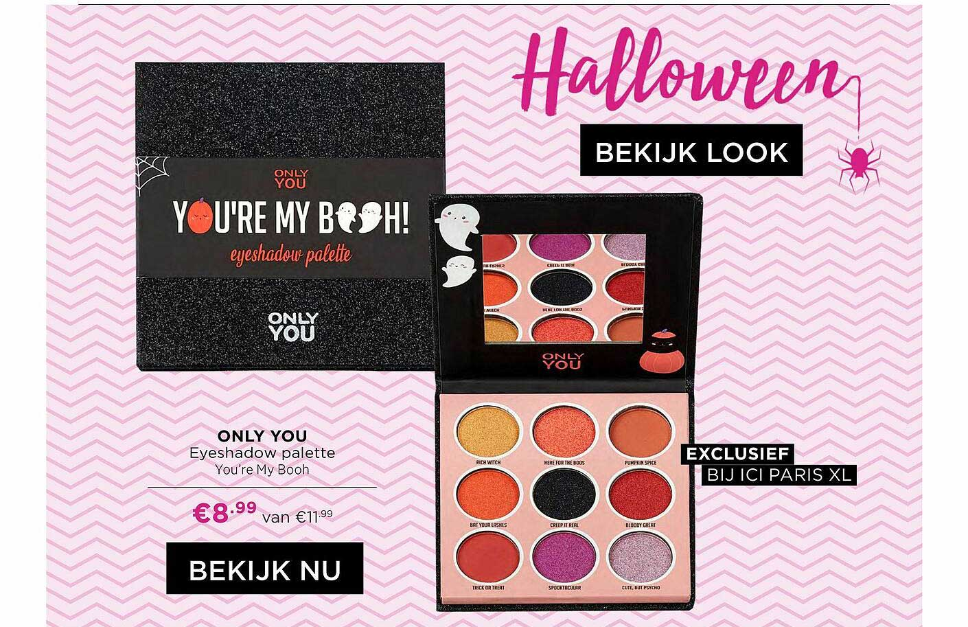 ICI PARIS XL Only You Eyeshadow Palette You're My Booh