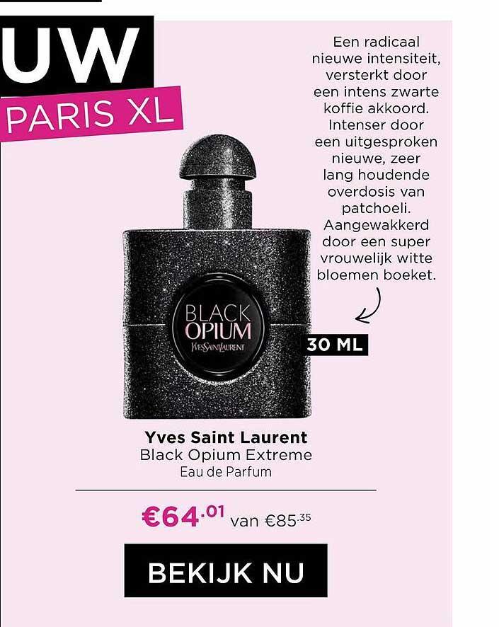 ICI PARIS XL Yves Saint Laurent Black Opium Extreme Eau De Parfum