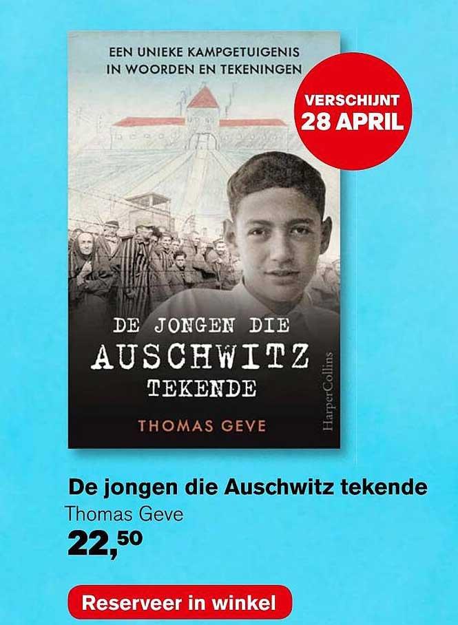AKO De Jongen Die Auschwitz Tekende - Thomas Geve