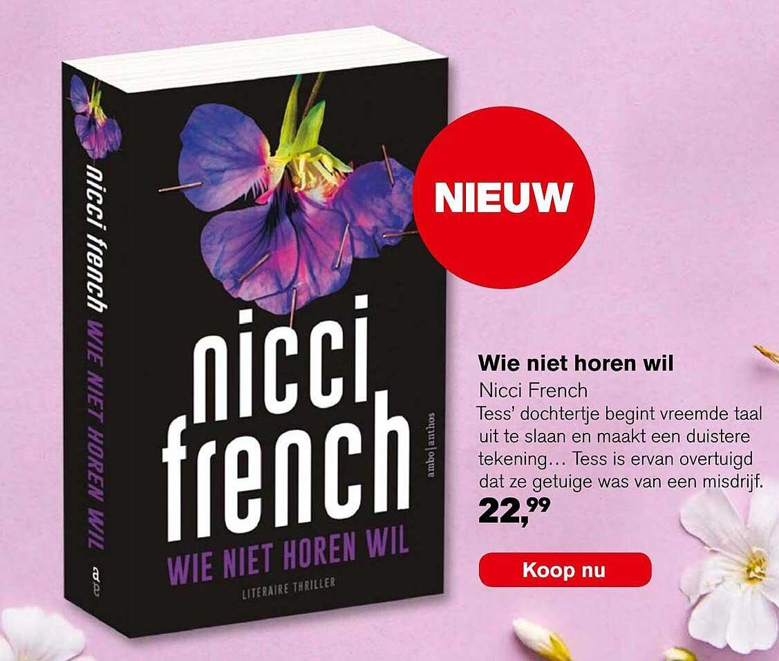 AKO Wie Niet Horen Wil - Nicci French