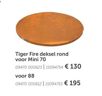 Aveve Tiger Fire Deksel Rond Voor Mini 70