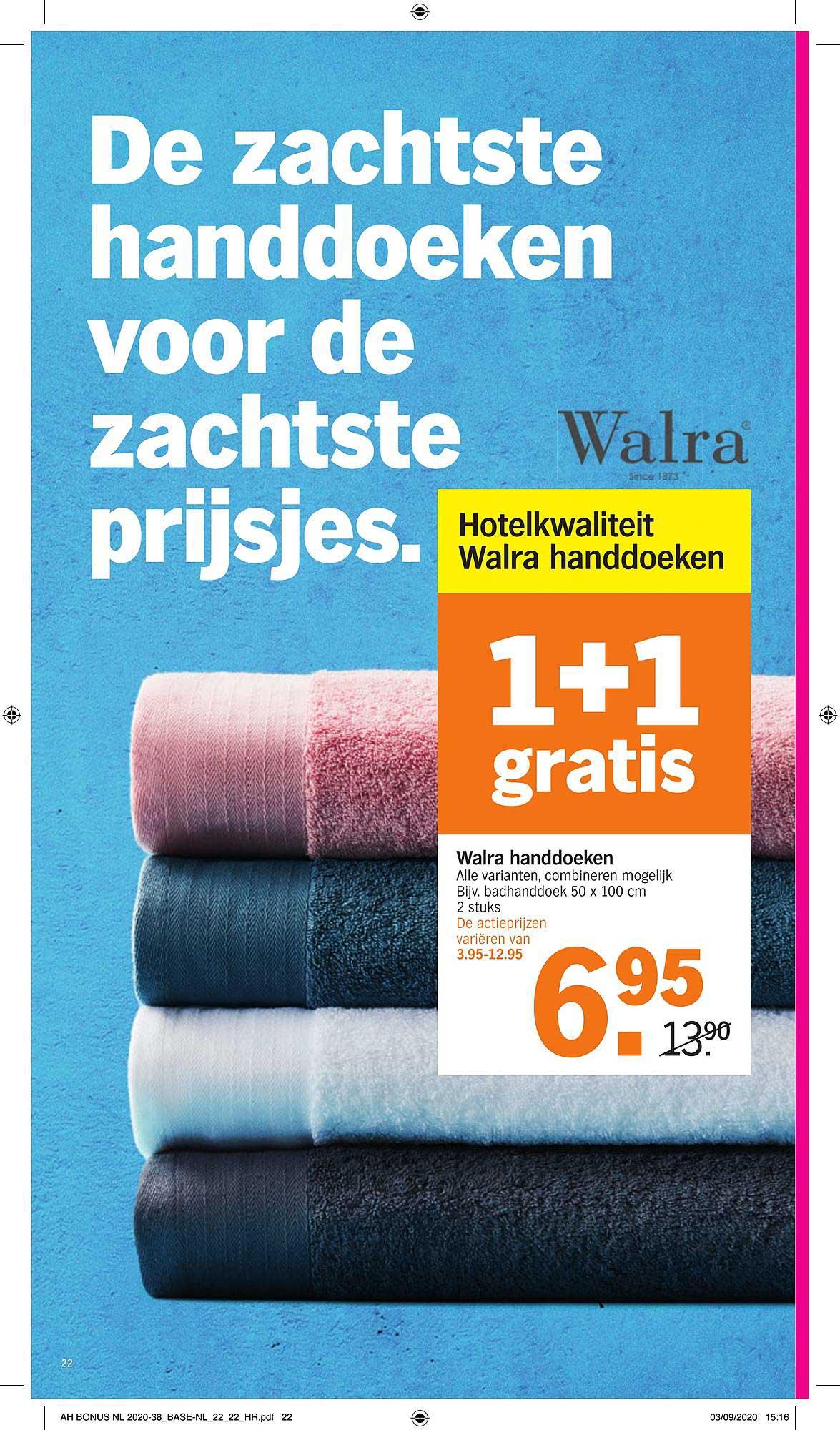 Albert Heijn Walra Handdoeken 1+1 Gratis