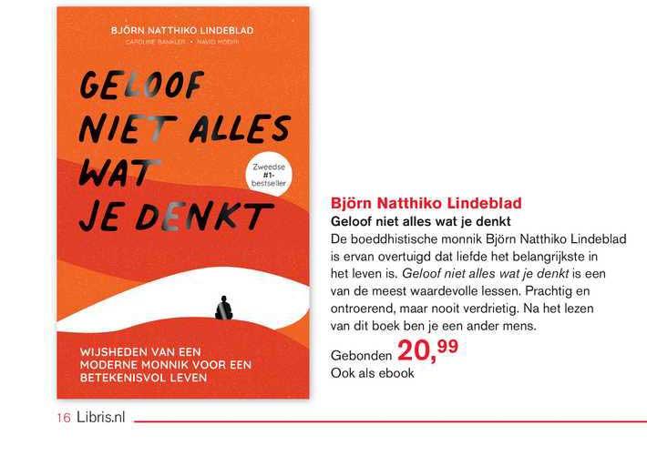 Libris Björn Natthiko Lindeblad - Geloof Niet Alles Wat Je Denkt