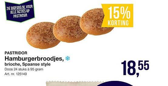 Bidfood Pastridor Hamburgerbroodjes, Brioche, Spaanse Style 15% Korting