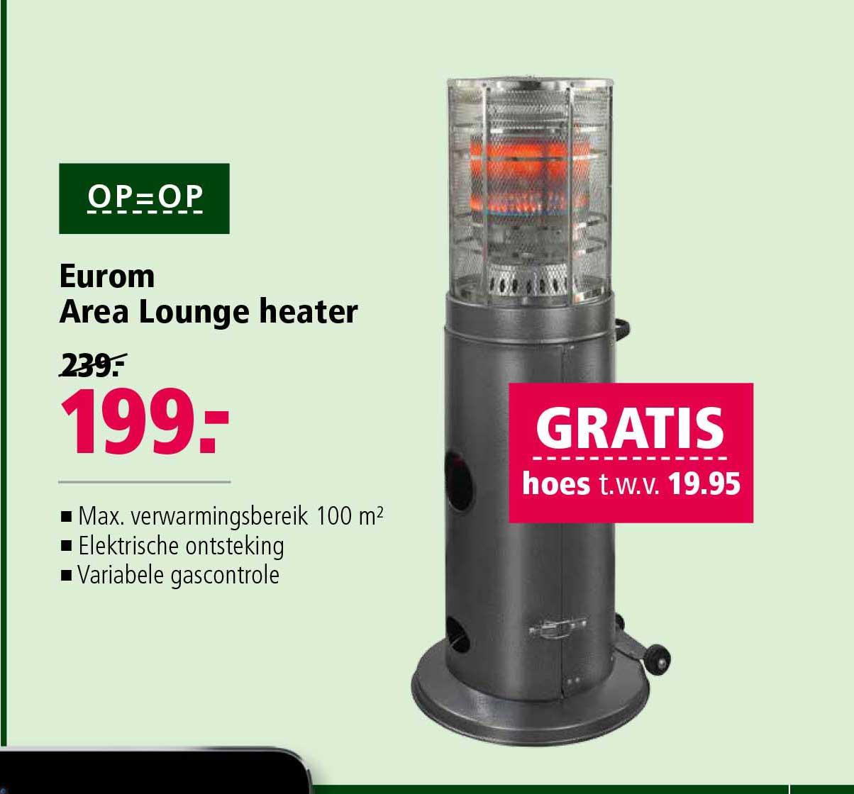 Welkoop Eurom Area Lounge Heater + GRATIS Hoes T.w.v. €19,95