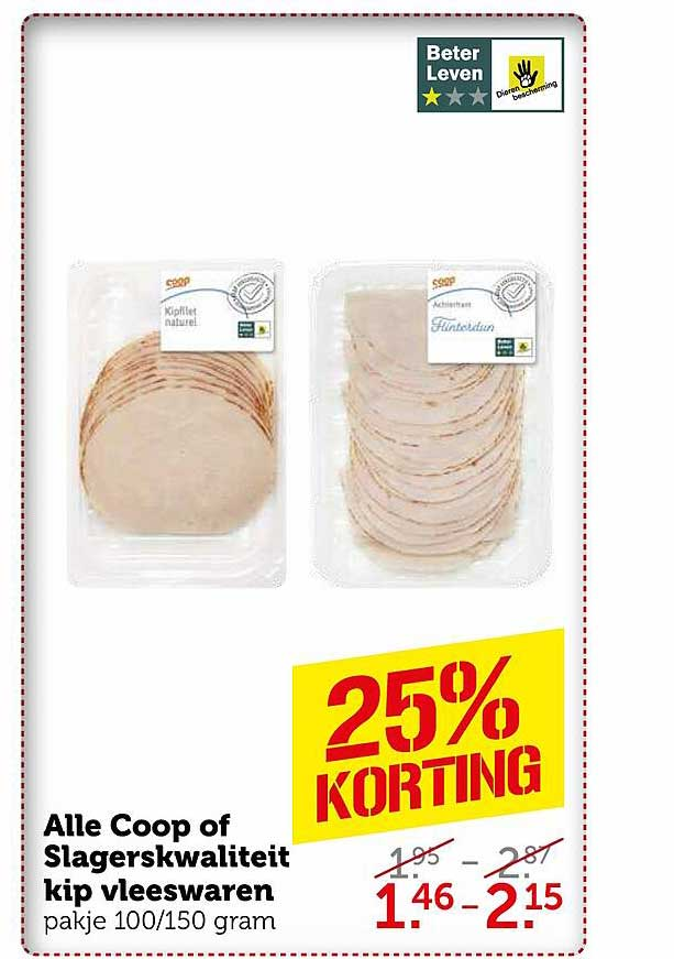 Coop Alle Coop Of Slagerskwaliteit Kip Vleeswaren 25% Korting