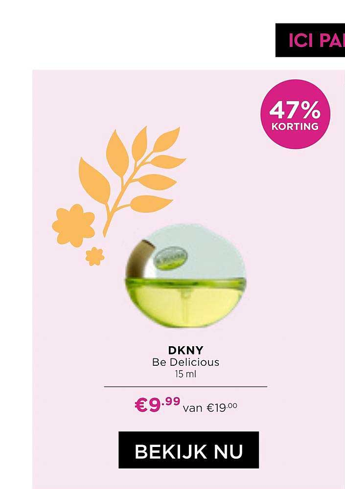 ICI PARIS XL DKNY Be Delicious 47% Korting