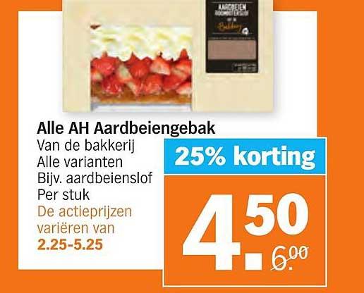 Albert Heijn Alle AH Aardbeiengebak 25% Korting