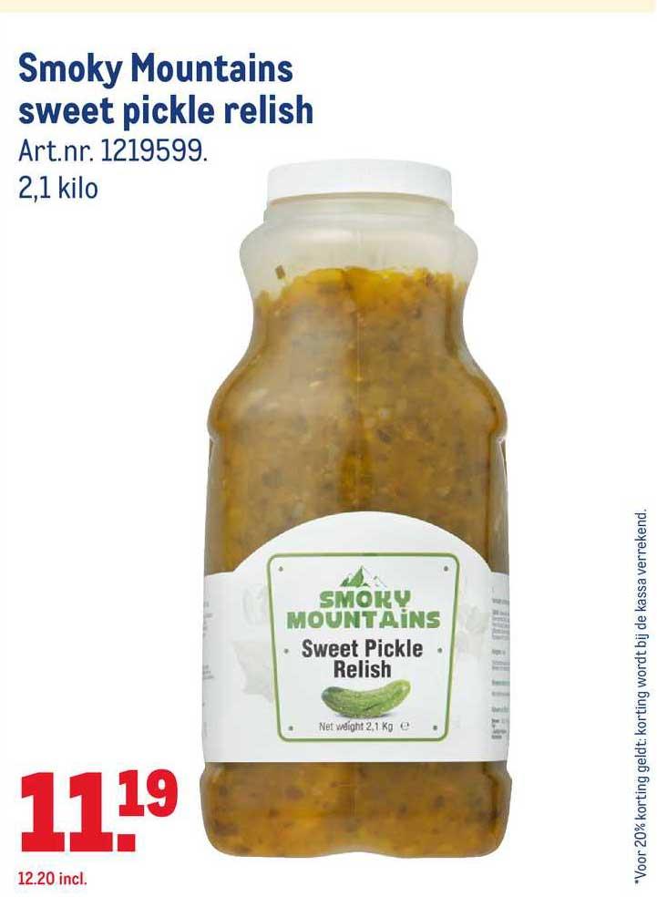 Smokey Mountains Sweet Pickle Relish Aanbieding Bij Makro