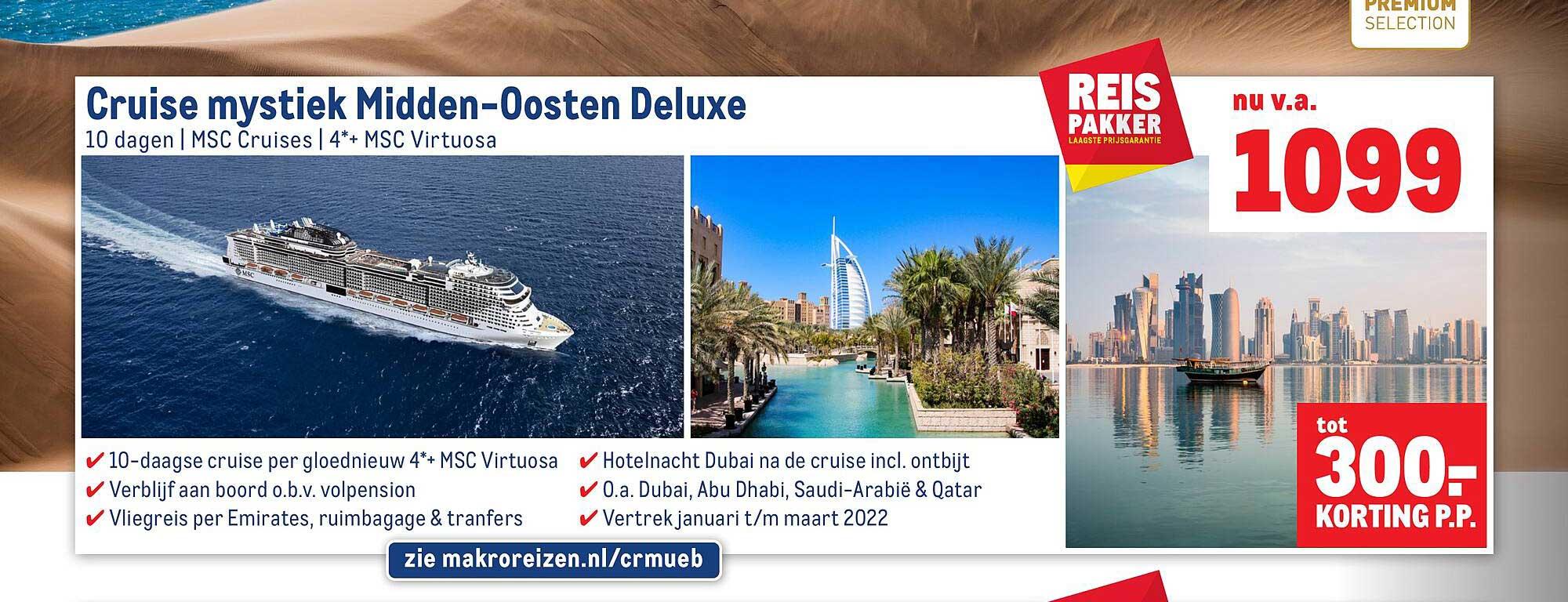 Makro Reizen Cruise Mystiel Midden-Oosten Deluxe Tot 300.- Korting