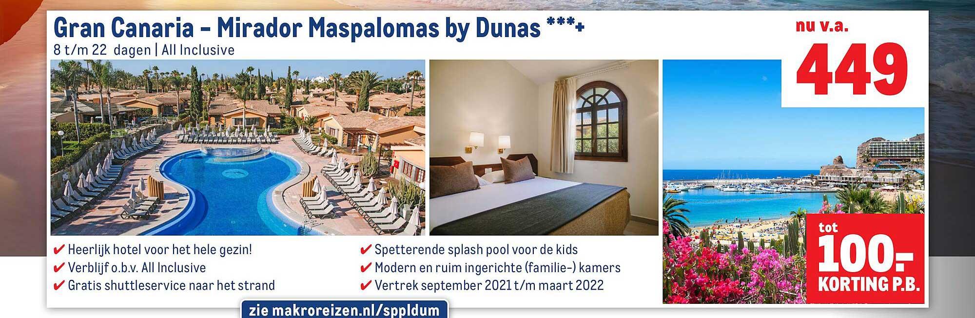 Makro Reizen Gran Canaria - Mirador Maspalomas By Dunas Toty 100.- Korting