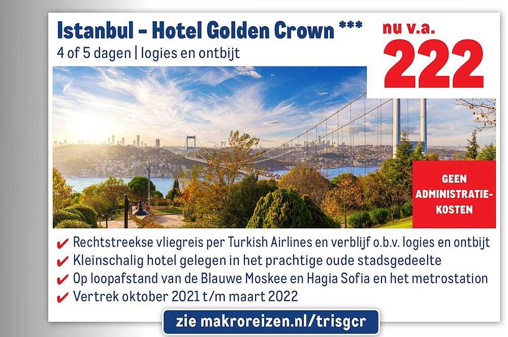 Makro Reizen Istanbul - Hotel Golden Crown