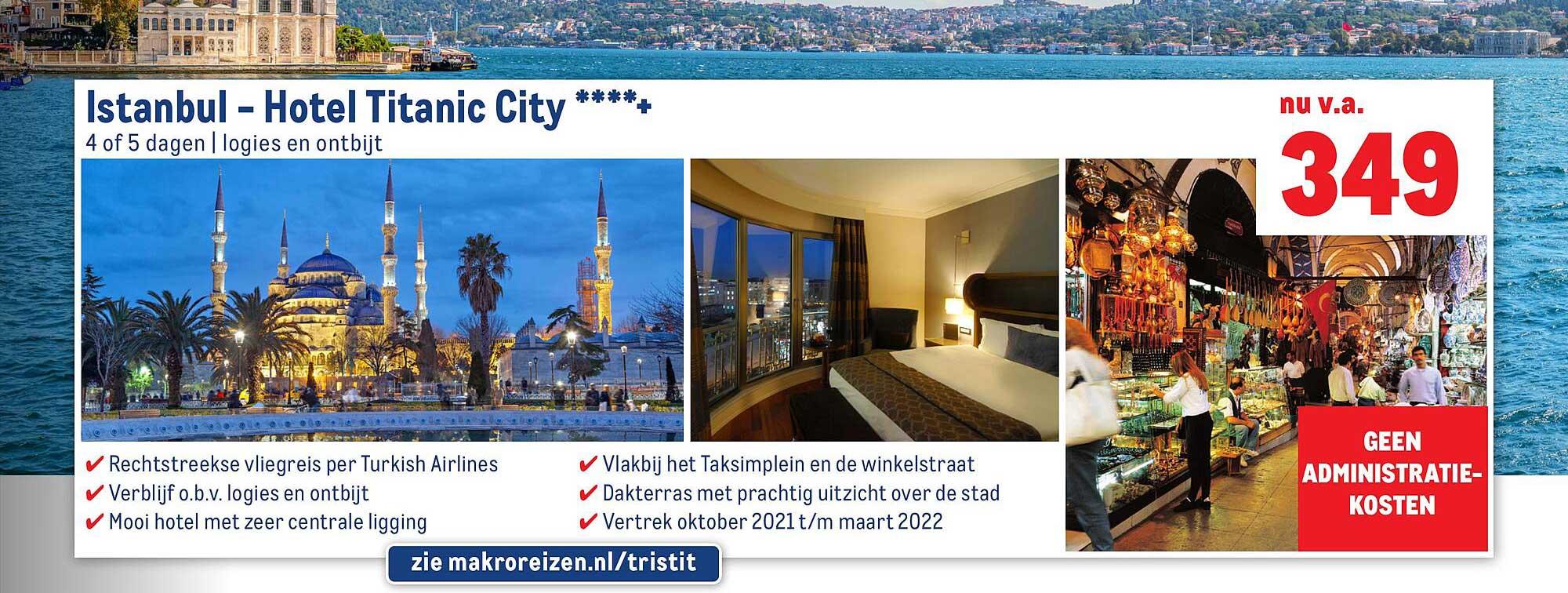 Makro Reizen Istanbul - Hotel Titanic City