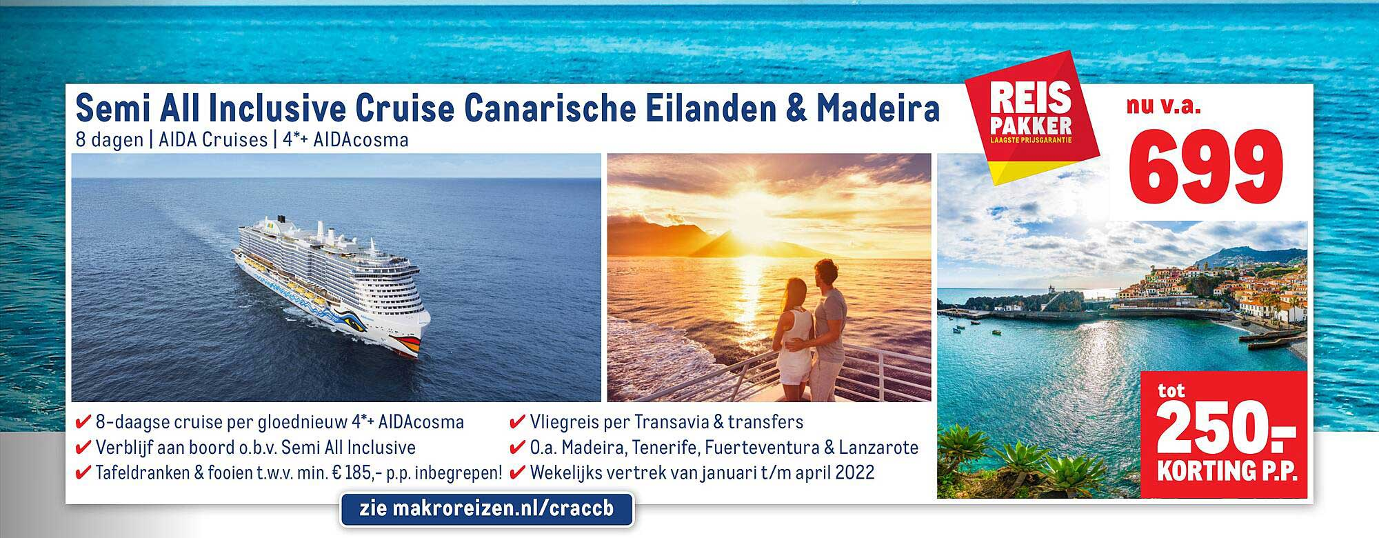 Makro Reizen Semi All Inclusive Cruise Canarische Eilanden & Madeira Tot 250.- Korting