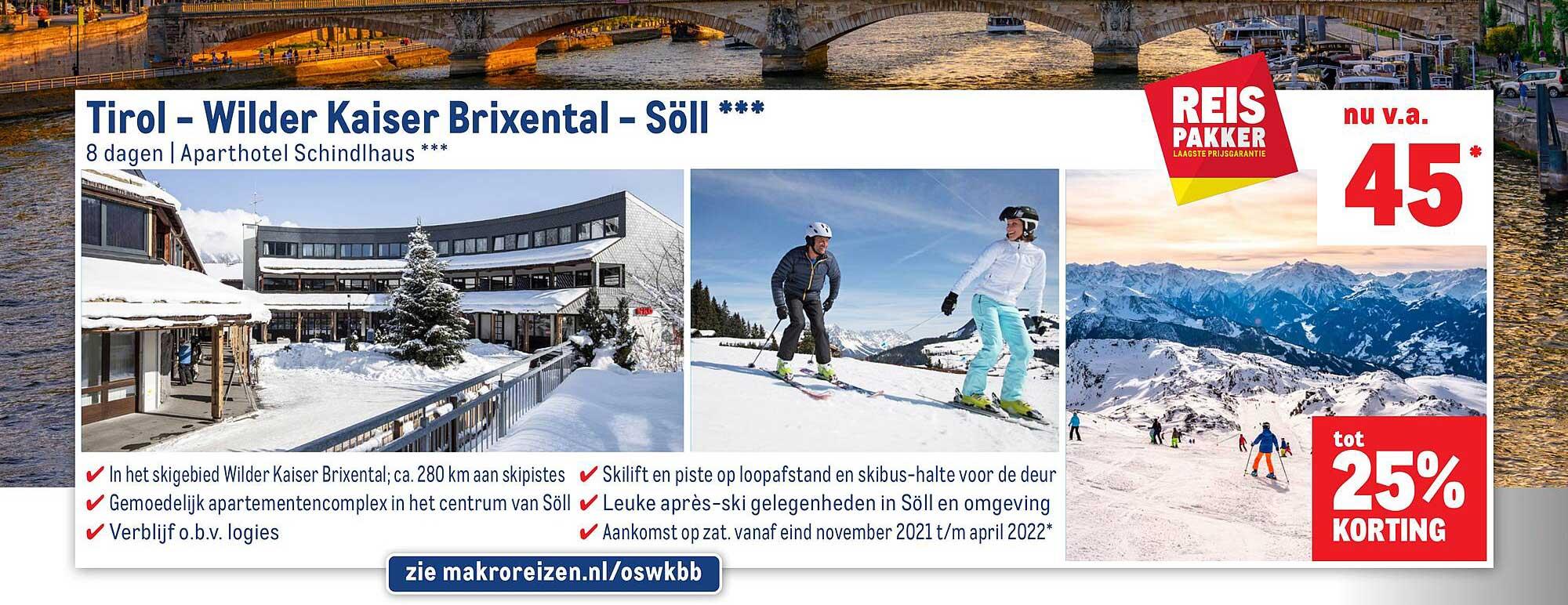 Makro Reizen Tirol - Wilder Kaiser Brixental - Söll Tot 25% Korting
