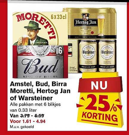 Hoogvliet Amstel, Bud, Birra Moretti, Hertog Jan Of Warsteiner 25% Korting