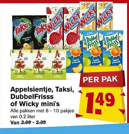 Hoogvliet Appelsientje, Taksi, DubbelFrisss Of Wicky Mini's