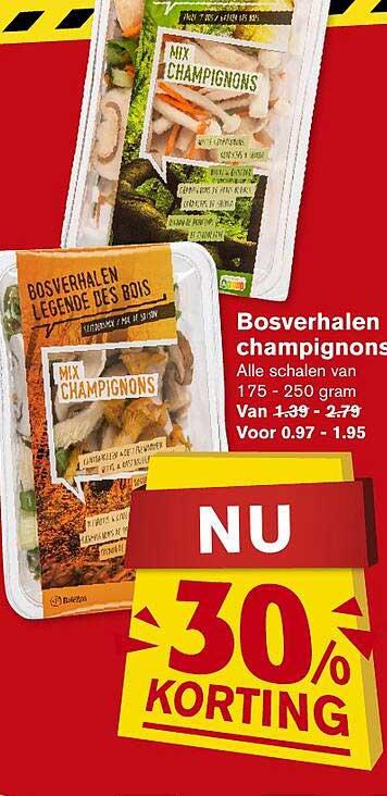 Hoogvliet Bosverhalen Champignons 30% Korting