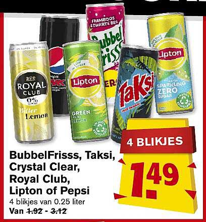 Hoogvliet BubbelFrisss, Taksi, Crystal Clear, Royal Club, Lipton Of Pepsi