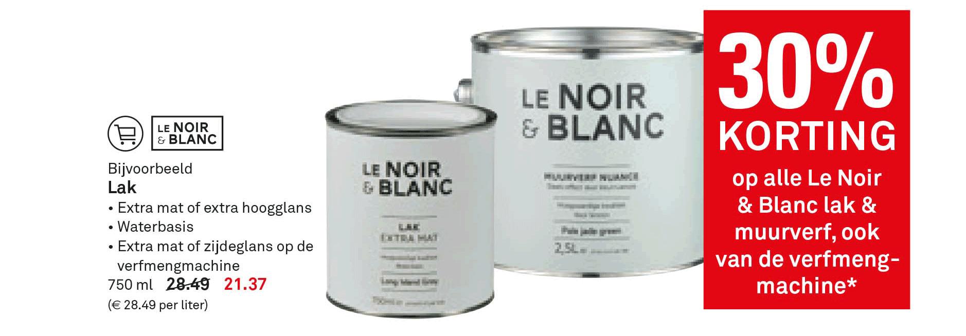 Karwei 30% Korting Op Alle Le Noir & Blanc Lak & Muurverf, Ook Van De Verfmengmachine