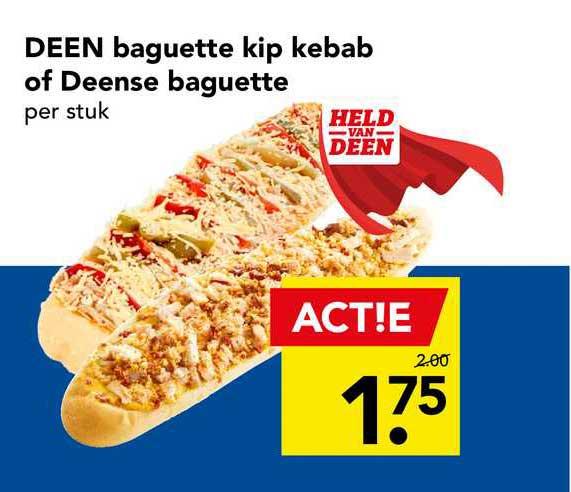 DEEN Deen Baguette Kip Kebab Of Deense Baguette