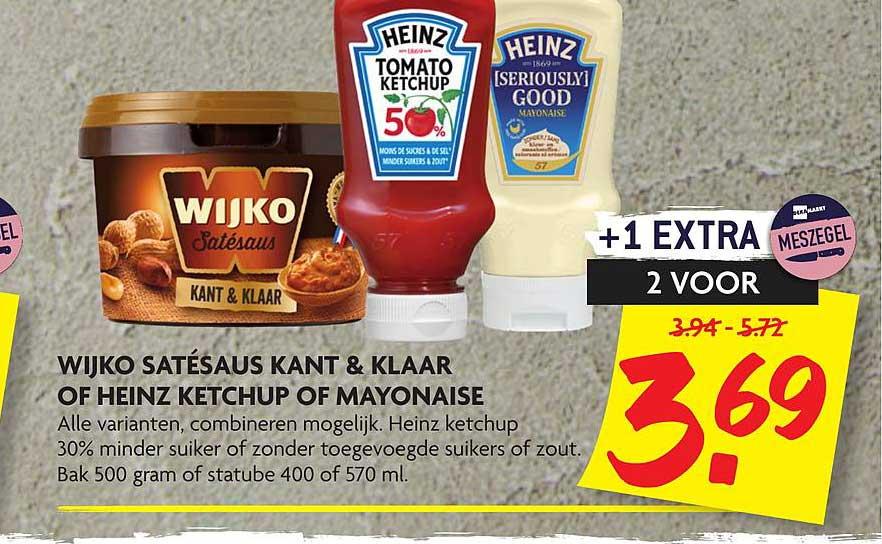 DekaMarkt Wijko Satésaus Kant & Klaar Of Heinz Ketchup Of Mayonaise