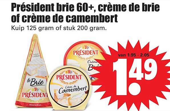 Dirk Président Brie 60+, Crème De Brie Of Crème De Camembert