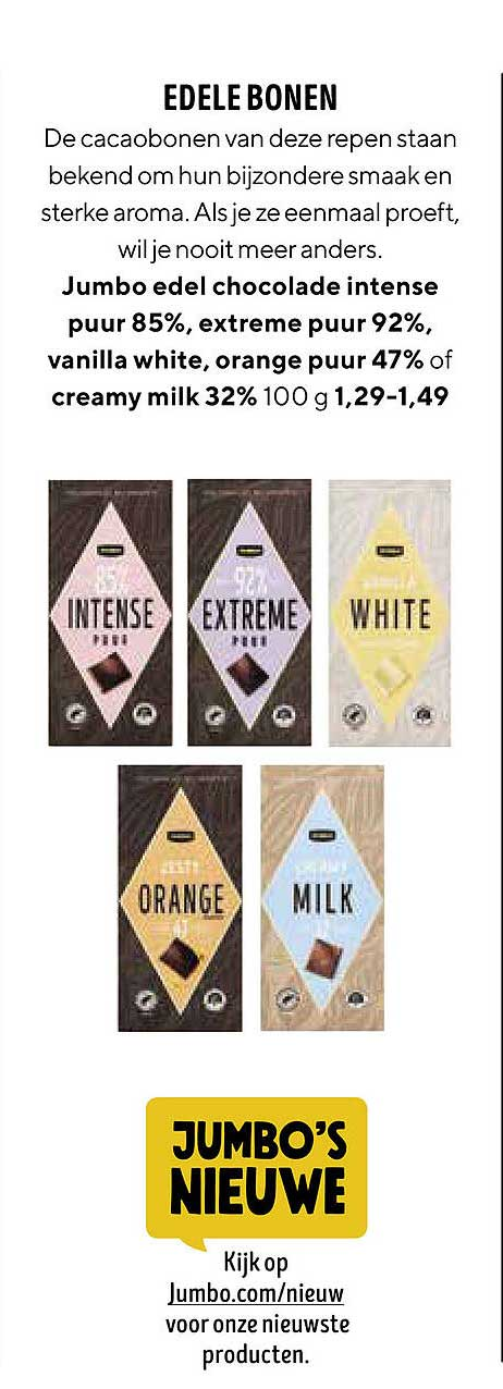 Jumbo Jumbo Edel Chocolade Intense Puur 85%, Extreme Puur 92%, Vanille White, Orange Puur 47% Of Creamy Milk 32%