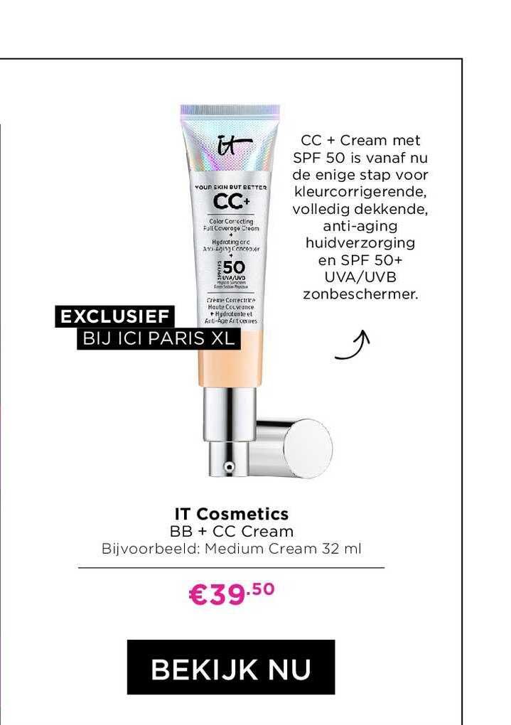ICI PARIS XL IT Cosmetics BB + CC Cream