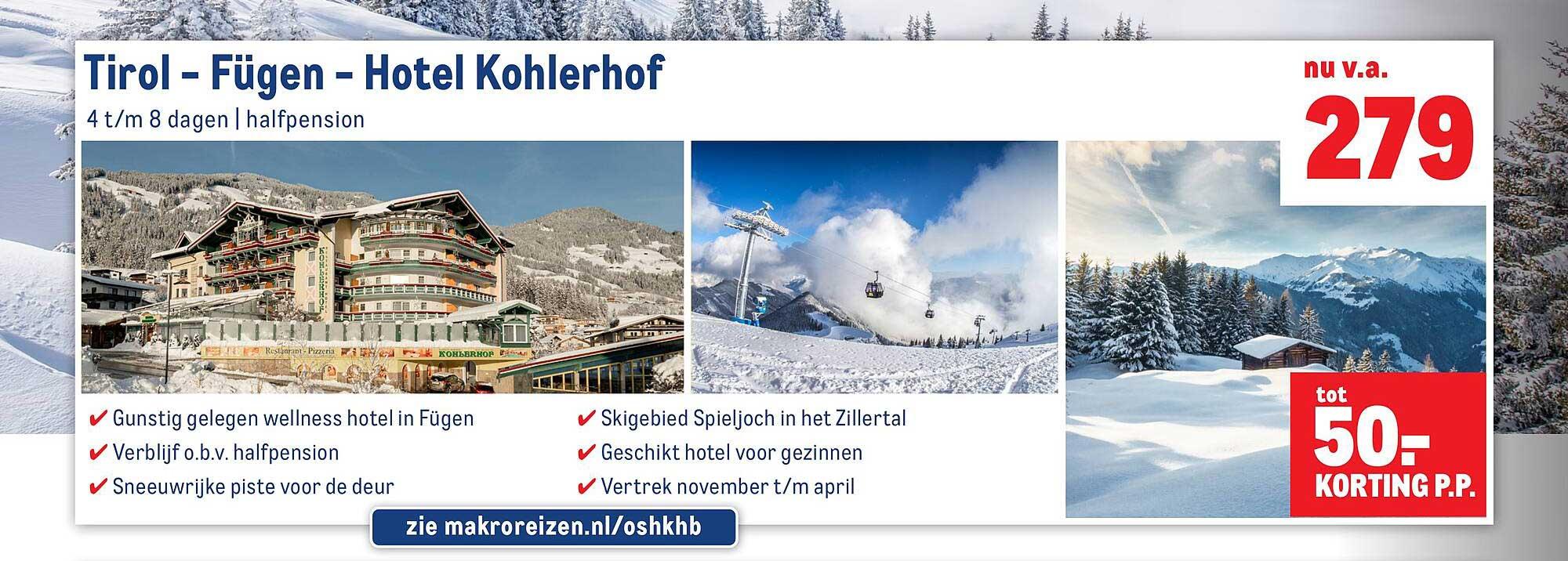 Makro Reizen Tirol - Fügen - Hotel Kohlerhof