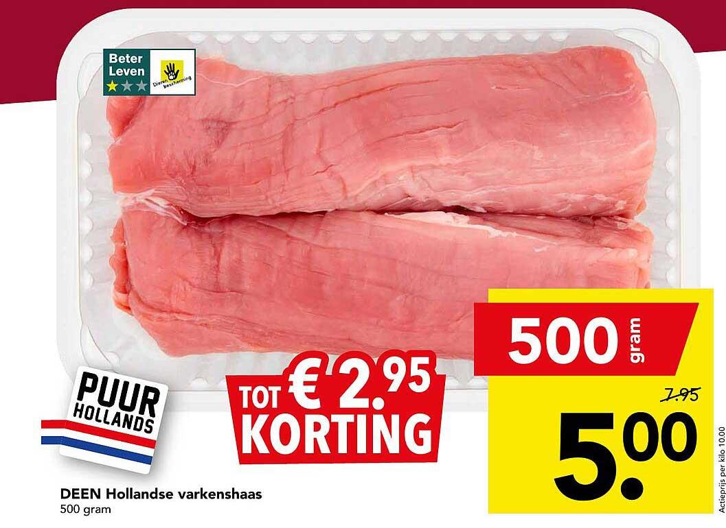 DEEN Deen Hollandse Varkenshaas Tot € 2.⁹⁵ Korting