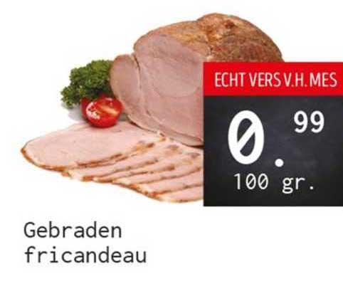 Naanhof Gebraden Fricandeau