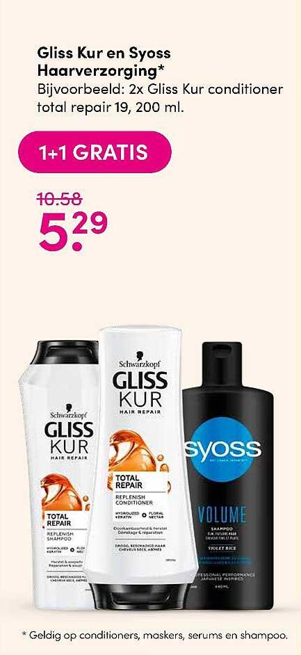 DA Gliss Kur En Syoss Haarverzorging 1+1 Gratis