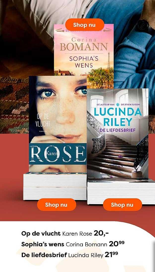 The Read Shop Op De Vlucht Karen Rose, Sophia's Wens Corina Bomann Of De Liefdesbrief Lucinda Riley