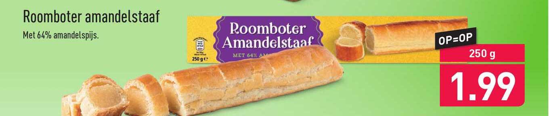 ALDI Roomboter Amandelstaaf