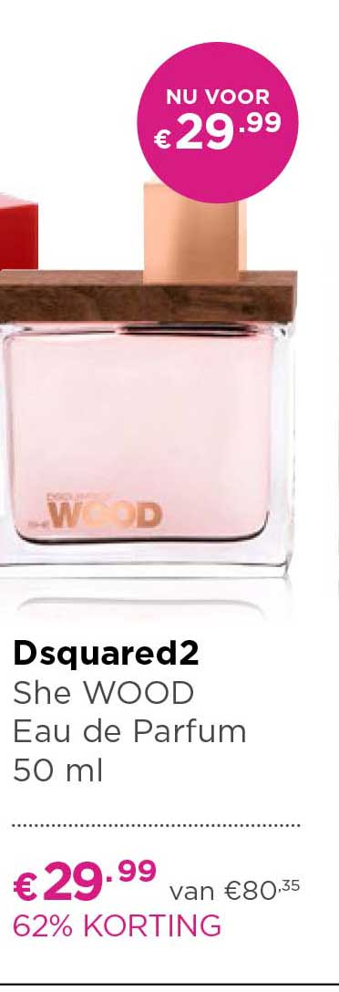 ICI PARIS XL Dsquared2 She Wood Eau De Parfum