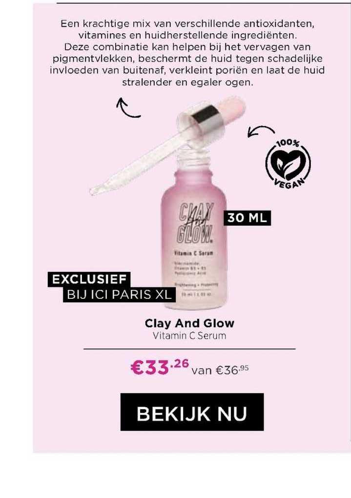 ICI PARIS XL Clay And Glow Vitamin C Serum