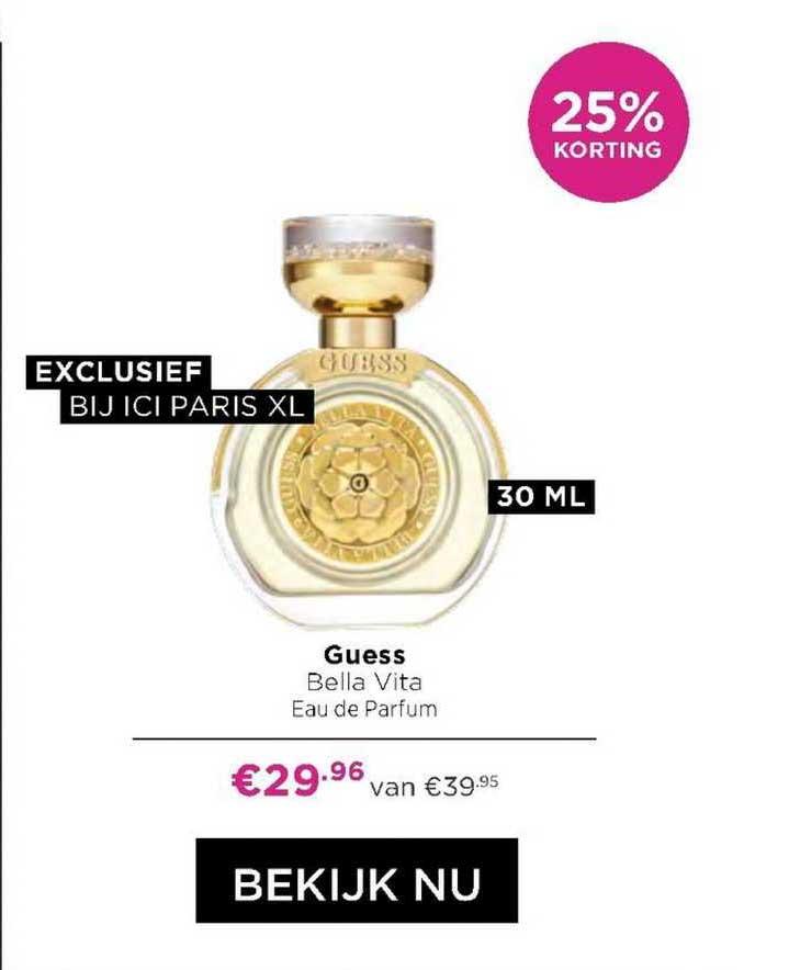 ICI PARIS XL Guess Bella Vita Eau De Parfum 25% Korting