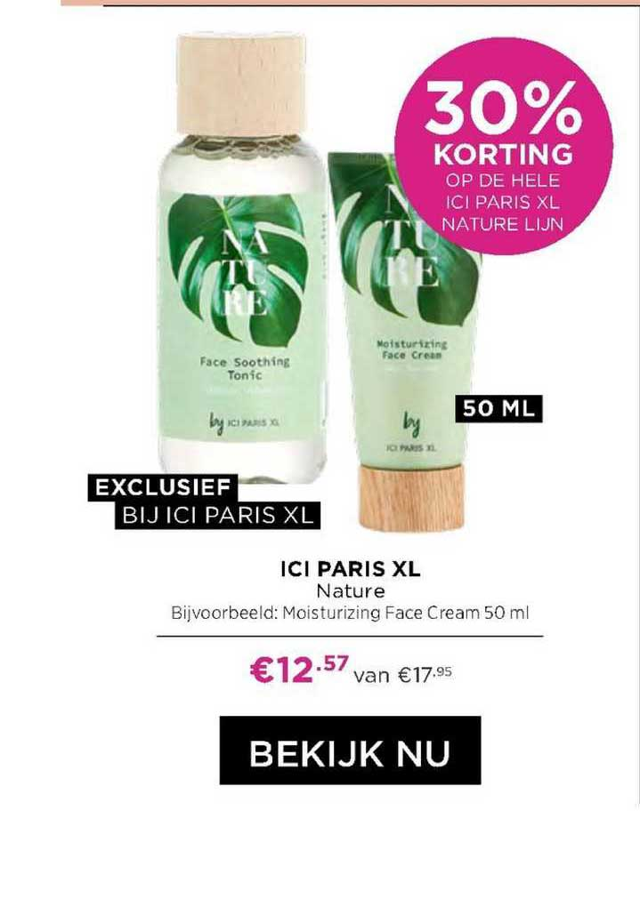 ICI PARIS XL ICI Paris XL Nature Moisturizing Face Cream 30% Korting