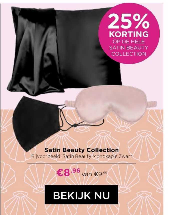 ICI PARIS XL Satin Beauty Collection : Satin Beauty Mondkapje 25% Korting