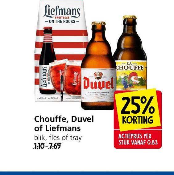 Jan Linders Chouffe, Duvel Of Liefmans 25% Korting