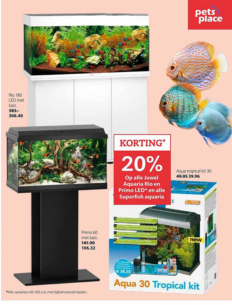 Pets Place 20% Korting Op Alle Juwel Aquaria Rio En Primo Led En Alle Superfish Aquaria