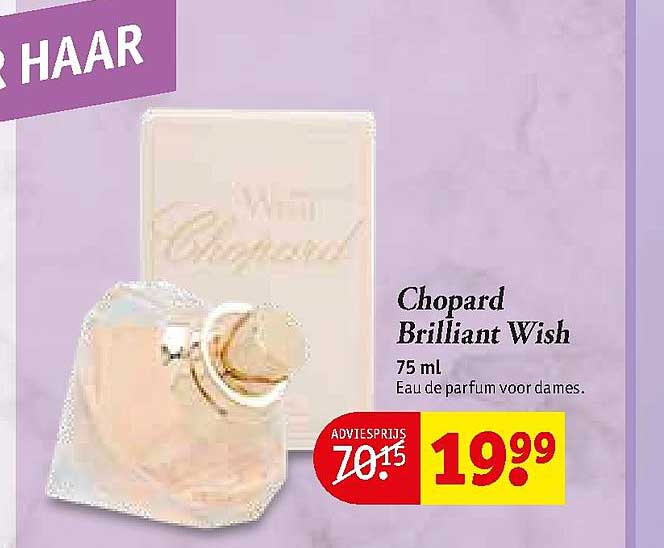 Kruidvat Chopard Briliant Wish