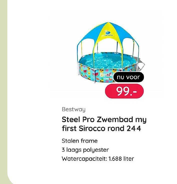 Kijkshop Bestway Steel Pro Zwembad My First Sirocco Rond 244