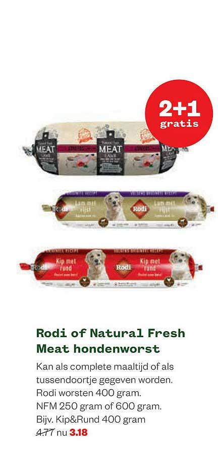 Welkoop Rodi Of Natural Fresh Meat Hondenworst 2+1 Gratis