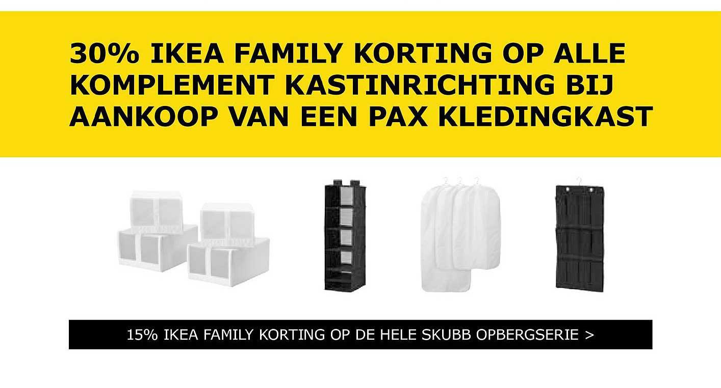 IKEA 30% Ikea Family Korting Op Alle Komplement Kastinrichting Bij Aankoop Van Een Pax Kledingkast