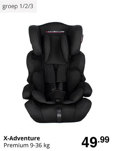Baby & Tiener X-Adventure Premium 9-36 Kg