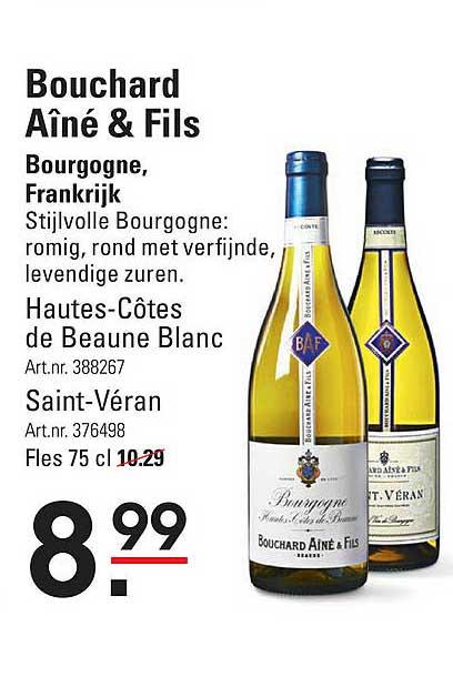 Sligro Bouchard Aîné & Fils Hautes-Côtes De Beaune Blanc Of Saint-Véran Bourgogne, Frankrijk